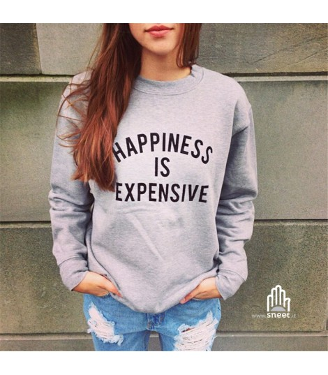 Felpa Happiness is expensive